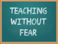 Teaching Without Fear